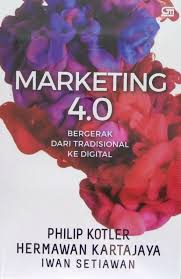 Marketing 4.0 bergerak tradisional ke digital